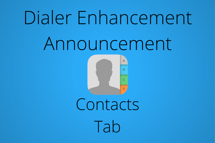Dialer Enhancement- Contacts Tab 3117