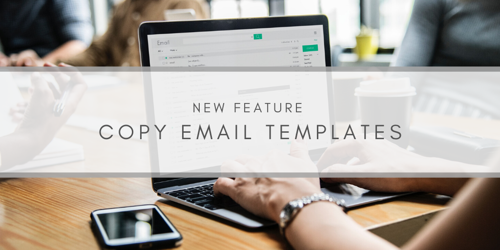Copy Existing Email Templates